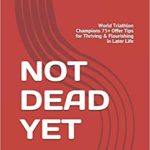 Book Review – Not Dead Yet